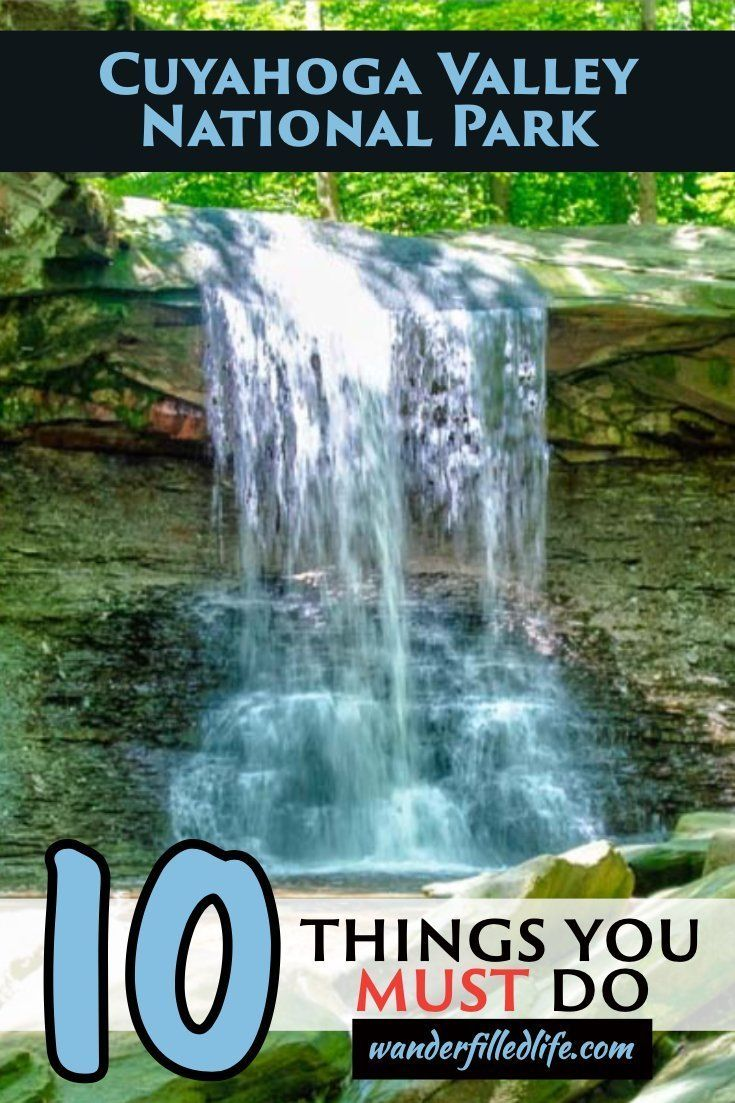 10 Things to Do in Cuyahoga Valley National Park