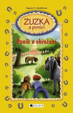 Zuzka a poníci – Poník v ohrožení | www.fragment.cz