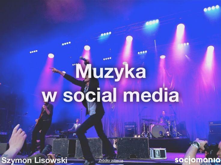 Muzyka w mediach społecznościowych - narzędzia i case study przygotowane przez Szymona Lisowskiego z @socjomania na zajęcia w naszym namiocie w ramach @woodstockpoland.
