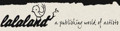 LaLa Land a publishing world of artists