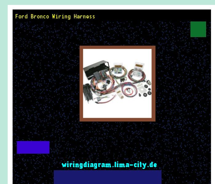 Ford bronco wiring harness. Wiring Diagram 175241 ...