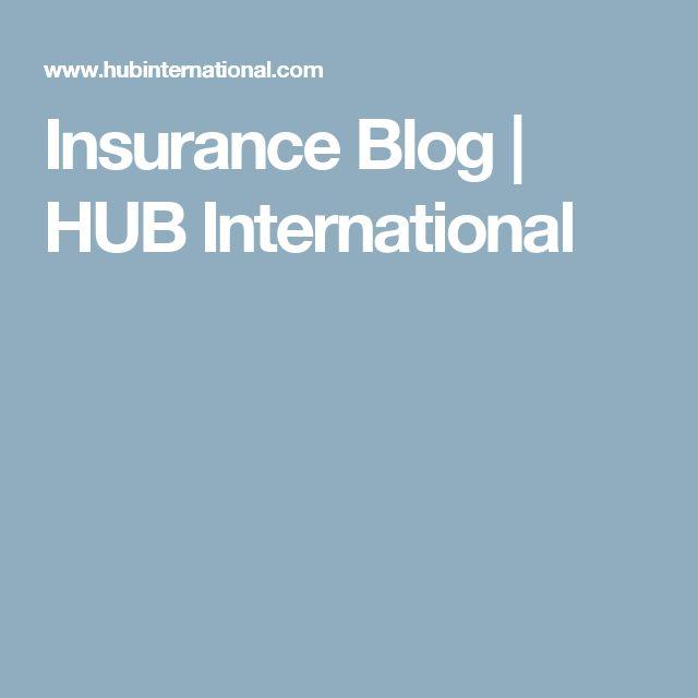 Insurance Blog   HUB International