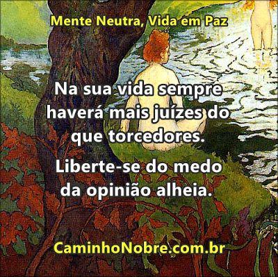 Na sua vida sempre haverá mais juízes do que torcedores. Liberte-se do medo da opinião alheia. http://www.psicologiaracional.com.br/2013/09/nao-atrapalhe-ninguem.html #timidez #fobiasocial #inseguro