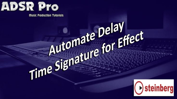 Automation of delay effects time signature in Steinberg Cubase