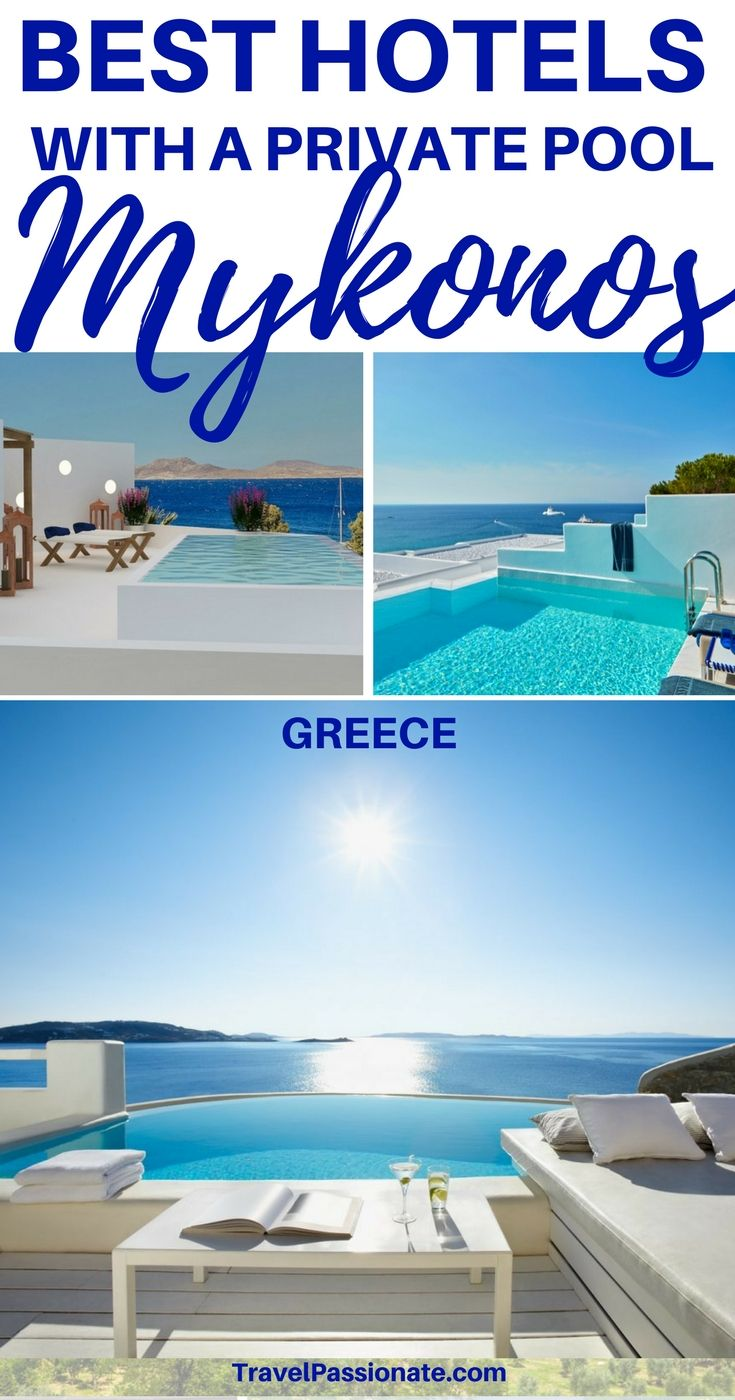 The Best Mykonos Hotels With Private Pools Mykonos Hotels