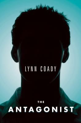 """The antagonist / Lynn Coady / Against his will and his nature, the hulking Gordon Rankin (""""Rank"""") is cast as an enforcer, a goon -- by his classmates, his hockey coaches, and especially his own """"tiny, angry"""" father, Gordon Senior. Rank gamely lives up to his role -- until tragedy strikes, using Rank as its blunt instrument."""