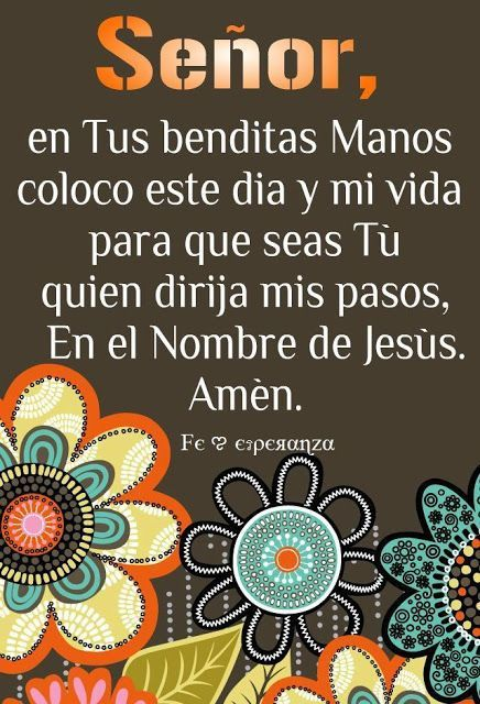 74 best bendiciones images on pinterest savior for En tus manos senor