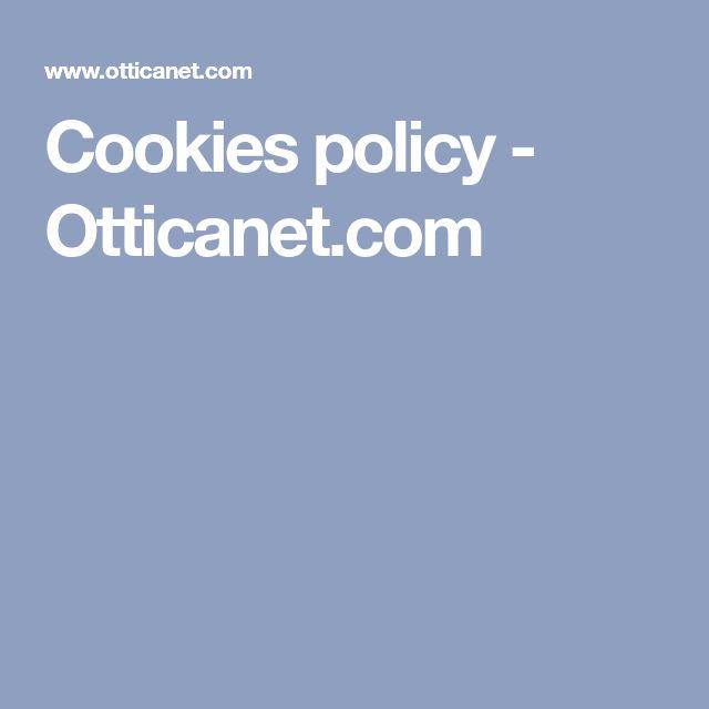 Cookies policy - Otticanet.com