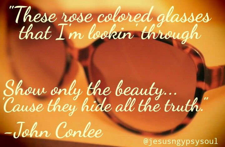Rose colored glasses - John Conlee
