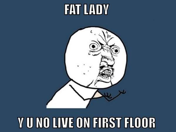 Omg. I think this every single time. And u wonder how the f@ck they get up and down with no elevator.