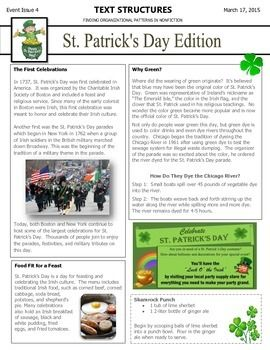 In a newsletter format, articles about St. Patrick's Day are presented in different nonfiction text structures. Students read the newsletter and then complete a chart that identifies the text structure, signal words, author's purpose, and a useful graphic organizer.