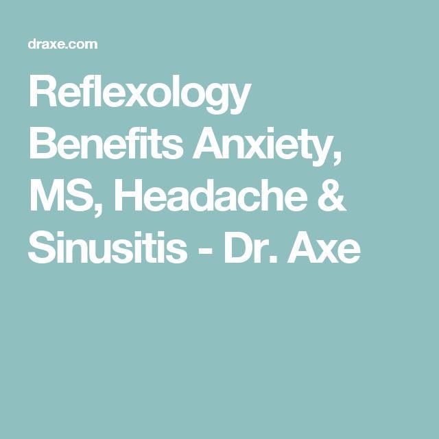 Reflexology Benefits Anxiety, MS, Headache & Sinusitis - Dr. Axe
