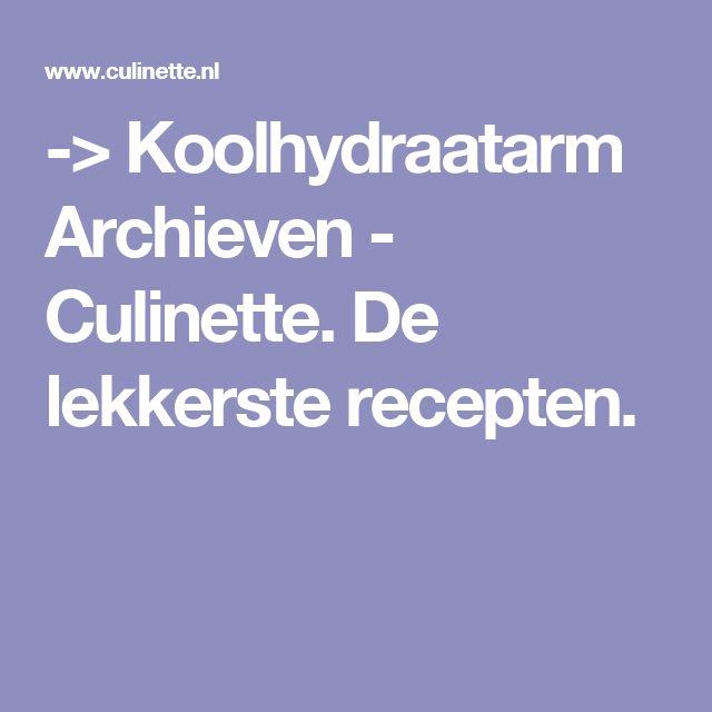 -> Koolhydraatarm Archieven - Culinette. De lekkerste recepten.
