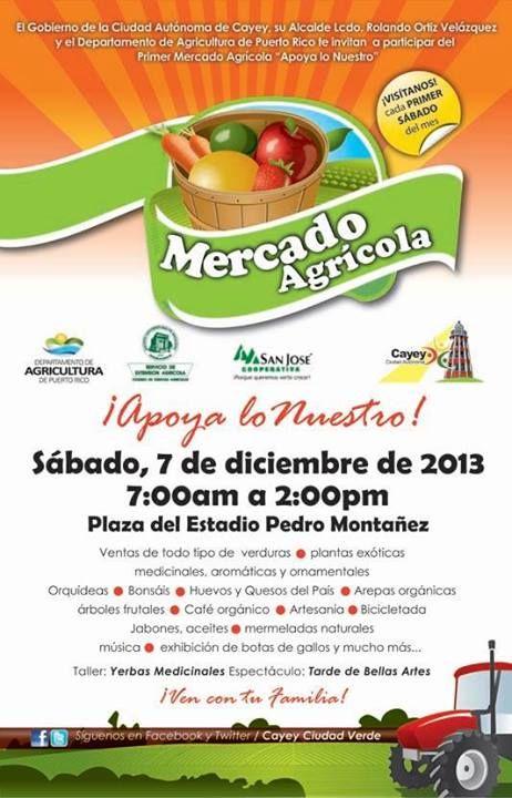 Mercado Agrícola de Cayey: Apoya lo Nuestro – Diciembre 2013 #sondeaquipr #mercadoagricola #cayey #diciembre #apoyalonuestro #estadiopedromontanez