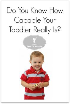 Let your toddler show you how much they're capable of - you might be surprised!