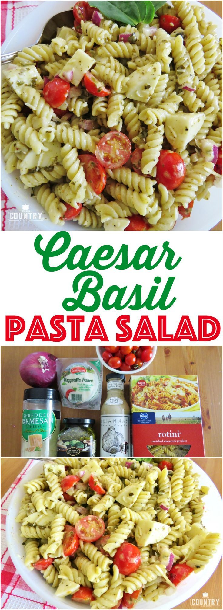 Caesar Basil Pasta Salad recipe from The Country Cook