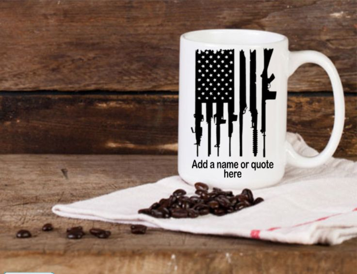 Coffee mug american flag with rifles personalized coffee mug gifts for men military gun lovers america gun flag rifle flag vinal decal by ThecreativegeminiCo on Etsy