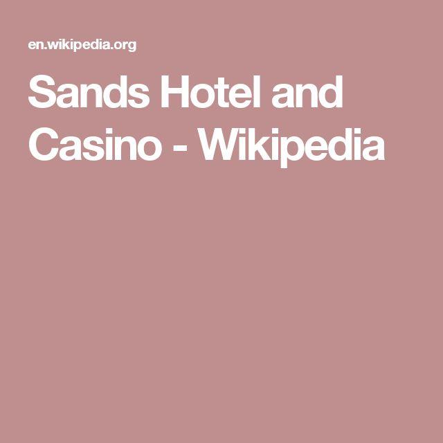 Sands Hotel and Casino - Wikipedia