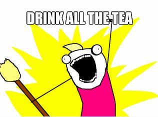 #StuffTeaPeopleLike Tea Memes