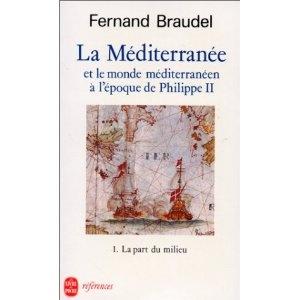 La Méditerranée et le monde méditerranéen à l'époque de Philippe II, tome 1 : La Part du milieu: Amazon.fr: Fernand Braudel: Livres