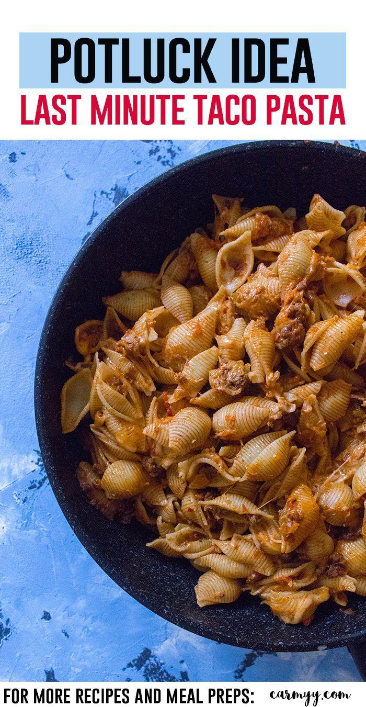 Need a last minute potluck idea? Try this taco pasta! via @runcarmyrun