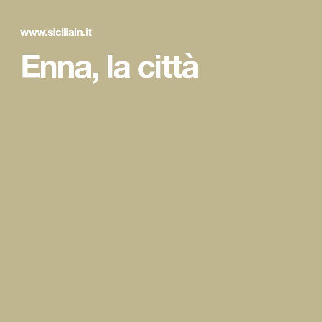 Enna, la città