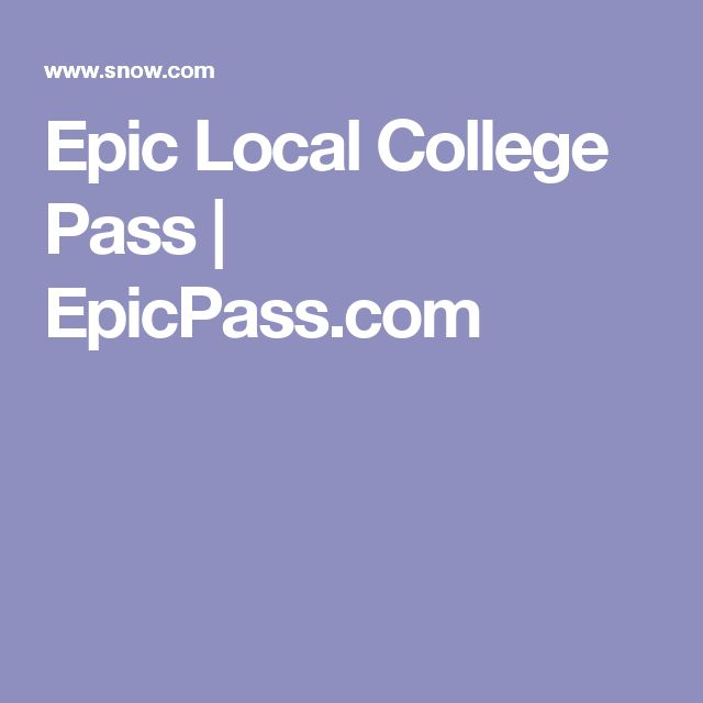 Epic Local College Pass  | Refund Insurance 1-877-895-1297 to initiate a claim or email: NewLosses@ACMClaims.comEpicPass.com