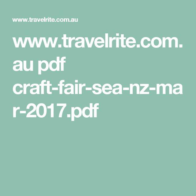 www.travelrite.com.au pdf craft-fair-sea-nz-mar-2017.pdf