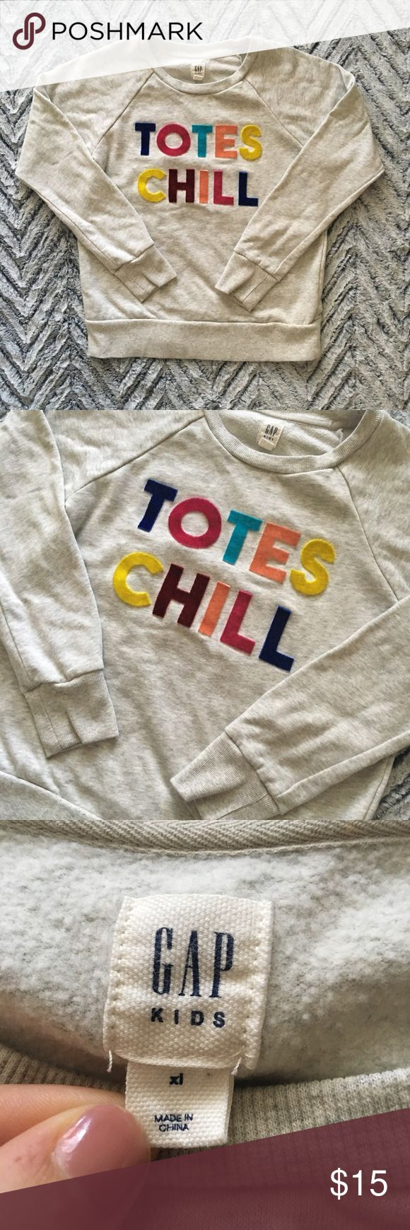 "Gap Totes Chill Long Sleeve Sweatshirt Pit to pit: 16"" Length: 22"" Sleeve: 23.5"" from neck hem GAP Shirts & Tops Sweatshirts & Hoodies"