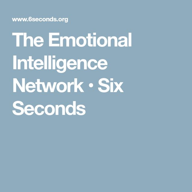 The Emotional Intelligence Network • Six Seconds