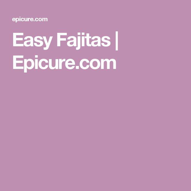 Easy Fajitas | Epicure.com