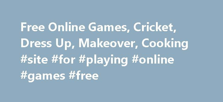 Free Online Games, Cricket, Dress Up, Makeover, Cooking #site #for #playing #online #games #free http://game.remmont.com/free-online-games-cricket-dress-up-makeover-cooking-site-for-playing-online-games-free/  GamesJockey – Free Online Games, Dress Up Games, Makeover Games Featured Game Latest Content Action Games Sports Games Puzzle Games Shooting Games Other Games Racing Games Card Games Adventure Games Board Games Arcade Games Halloween Games Christmas Games Casino Games Mario Games…