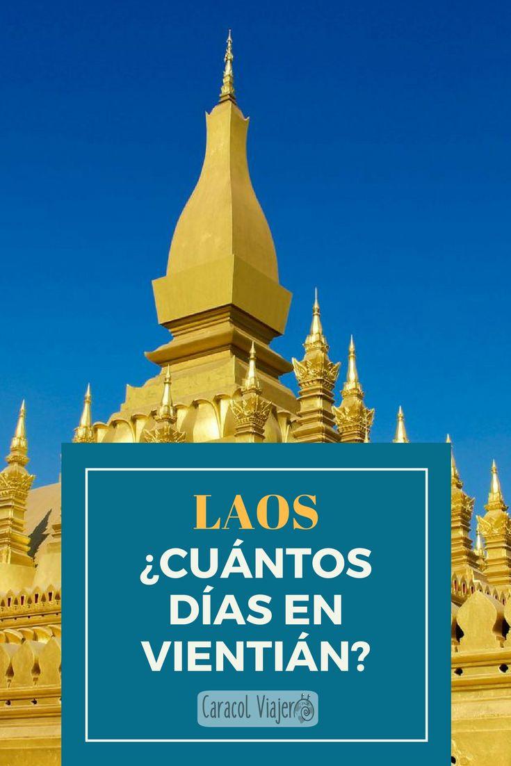¿Cuántos días en Vientián? Laos, precios, comidas, qué ver, qué hacer, recomendaciones. #laos #vientiane