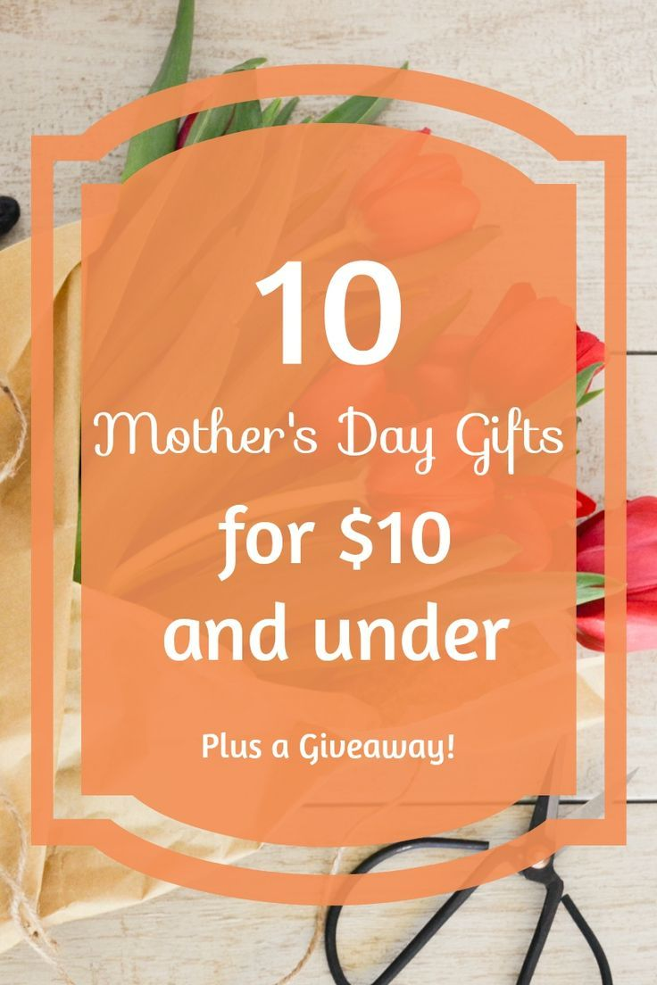 Have you gotten your mom a gift for Motheru0027s day yet? If not then you need to check out this post!  sc 1 st  Pinterest & 10 Motheru0027s Day Gifts for $10 and Under (Plus Free Shipping ...