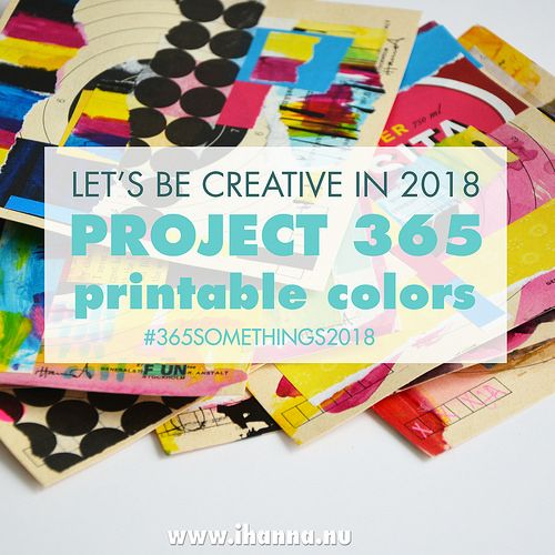 Let's be creative in 2018 together and do 365 somethings