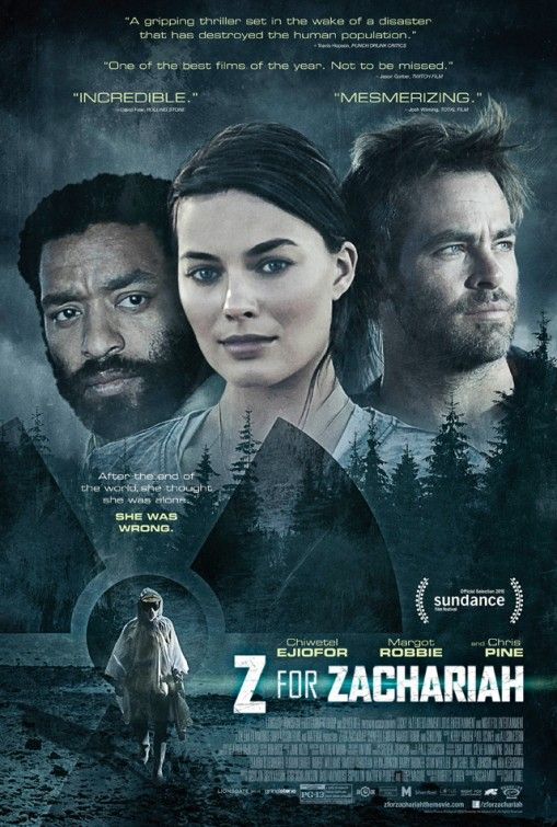 'Z for Zachariah' poster with Chiwetel Ejiofor, Margot Robbie and Chris Pine.
