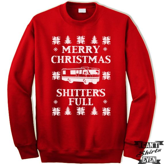 Merry Christmas Shitters Full Quote: Best 25+ Christmas Vacation Sweaters Ideas On Pinterest