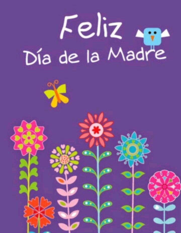 Pin De Pilar Catalán En Dia De La Madre Feliz Día De La Madre Mensaje Del Día De La Madre Tarjetas Del Día De Las Madres