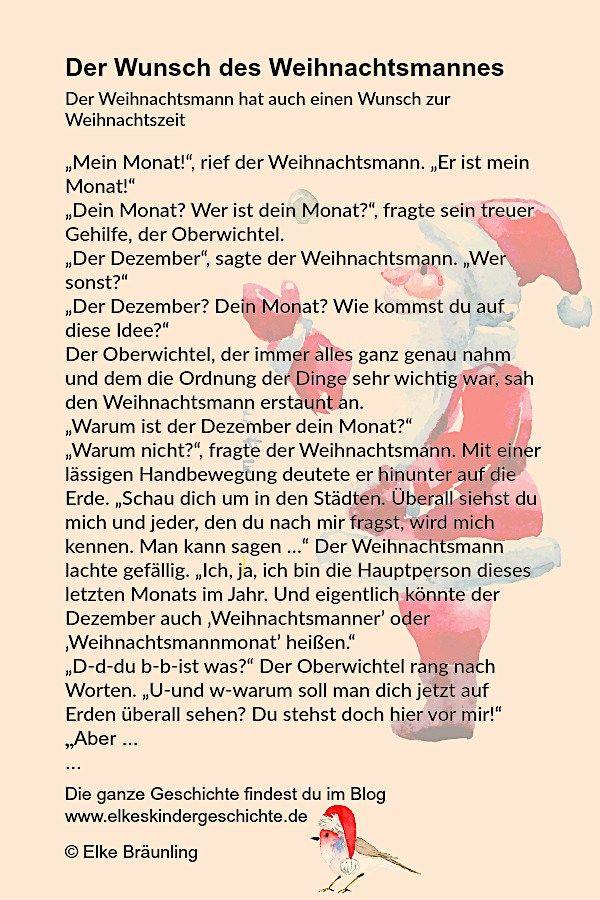 """Elke Bräunling. Der Wunsch des Weihnachtsmannes. Der Weihnachtsmann hat auch einen Wunsch zur Weihnachtszeit. """"Mein Monat!"""",rief der Weihnachtsmann. """"Er ist"""