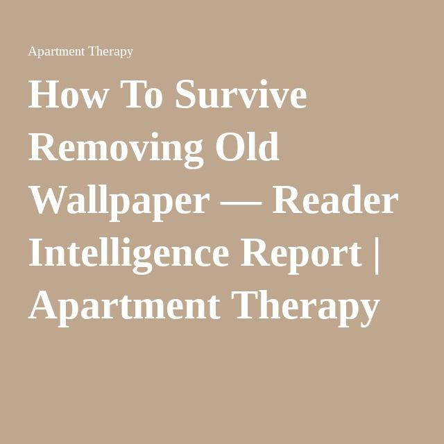 best 25 old wallpaper ideas on pinterest removing old