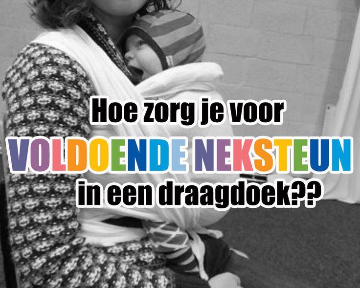 Hoe zorg je voor voldoende neksteun in een draagdoek? – Dragen kun je leren  #Nekrol #Draagdoek #kleinebaby #dragenkunjeleren