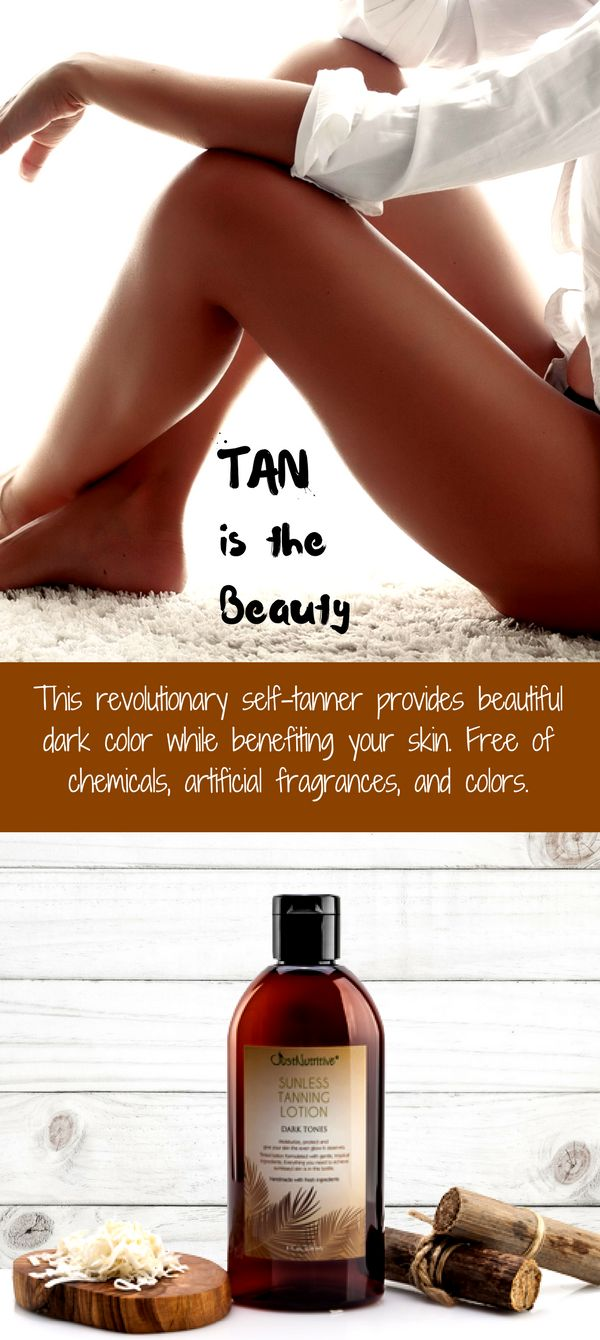 Get a dark tropical tan. Get a healthy and beautiful deep dark tan without any chemicals.This revolutionary self-tanner provides beautiful color while benefiting your skin with botanical ingredients. It is made with nature's vitamin rich oils and butters that give you a luminous look and a flawless tan.