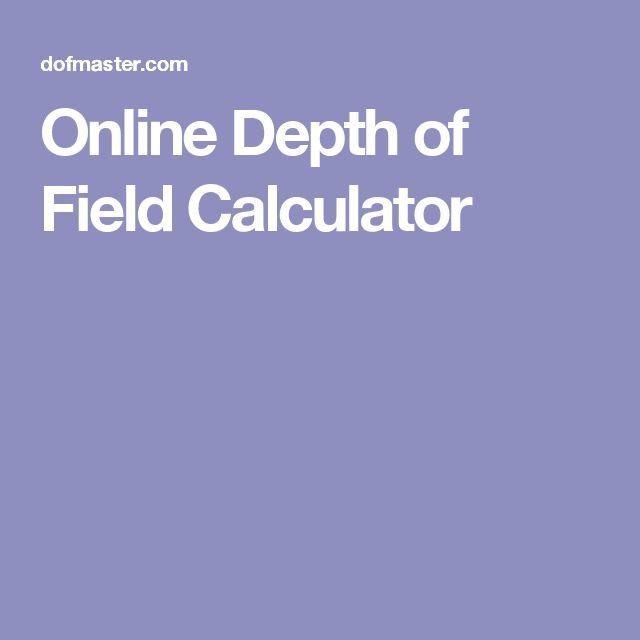 Online Depth of Field Calculator