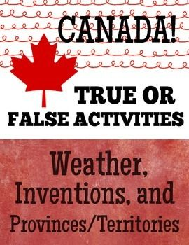 A fun and informative set of three social studies activities for students studying Canadas geography and people; students choose five false statements from a series of fifteen on three different subjects Canadas Weather, Provinces /Territories and Inventors/ Inventions.