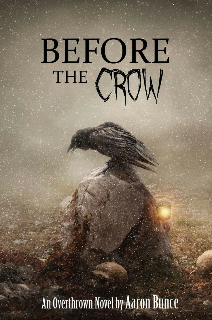 Before The Crow Overthrown Book 2