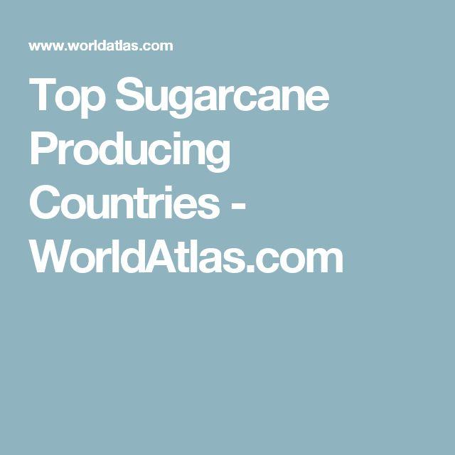 Top Sugarcane Producing Countries - WorldAtlas.com