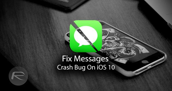 Fix iPhone Text Messages Crash Bug On iOS 10, Here's How  #news