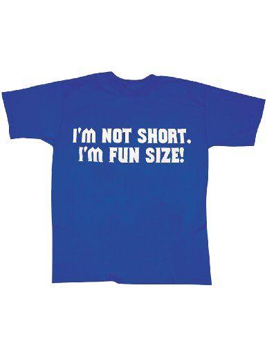 Im Not Short Im Fun Size Humor T-Shirt Blue Small