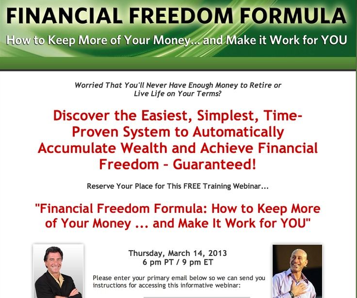 """Tonight!   Discover the Easiest, Simplest, Time - Proven System to Automatically  Accumulate Wealth and Achieve Financial Freedom – Guaranteed!    Reserve Your Place for This FREE Training Webinar...""""Financial Freedom Formula: How to Keep More of Your Money...and Make It Work for YOU""""  https://www.facebook.com/events/554098301291434/"""