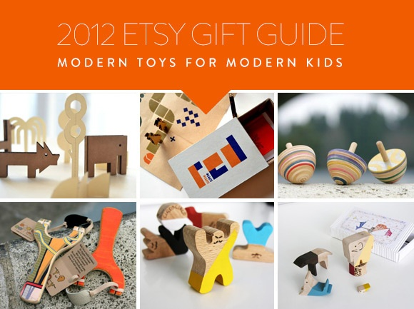 2012 Etsy Gift Guide - Modern Toys for Modern Kids by Deborah